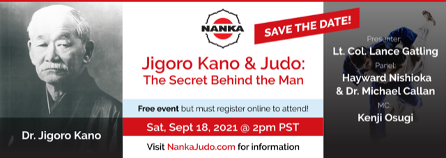 SPECIAL EVENT 11 AM Eastern This Saturday, September 18th:  JIGORO KANO – The Secret Behind the Man  (FREE, But Must Register)